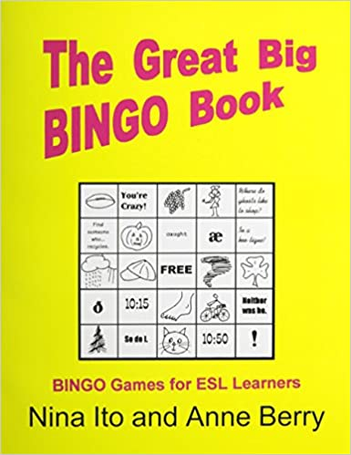 The Great Big Bingo Book: Bingo Games for ESL Learners: Nina Ito ...