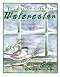 Introduction to Watercolor, Susan S. Brown, 1567703143