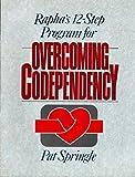 Rapha's Twelve-Step Program for Overcoming Codependency 9780945276142