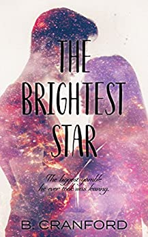 The Brightest Star by [Cranford, B.]