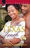 His Texas Touch (Lone Star Seduction Book 294)