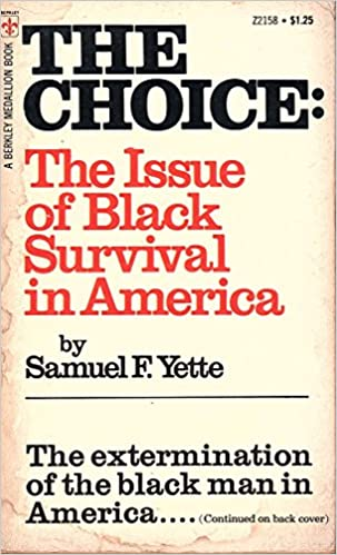 The Choice: The Issue of Black Survival in America