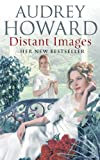 Distant Images, Audrey Howard, 0340824069