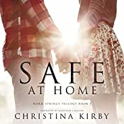 Safe at Home: Warm Springs Trilogy, Book 1 | Christina Kirby