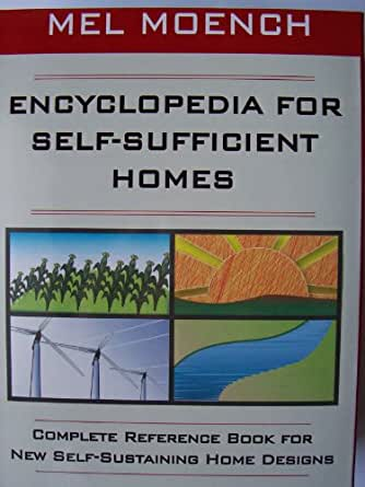 Encyclopedia for self sufficient homes a for Encyclopedia of home designs