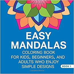 Amazon Easy Mandalas Low Stress Coloring Book For Kids