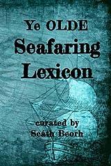 Ye Olde Seafaring Lexicon Paperback