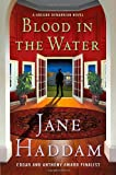 Blood in the Water, Jane Haddam, 0312644345