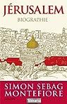 Jérusalem: Biographie par Montefiore