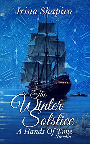 The Winter Solstice: A Hands of Time Novella (The Hands of Time Series Book - Of Solstice Time