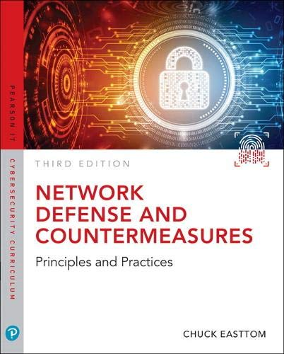 Network Defense and Countermeasures: Principles and Practices (3rd Edition) (Pearson IT Cybersecurity Curriculum (ITCC)) (Firewall Security Best Practices)