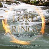 The Lord of the Rings: The Fellowship of the Ring (Dramatised)