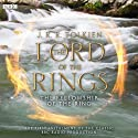 The Lord of the Rings: The Fellowship of the Ring (Dramatised) Radio/TV Program by J. R. R Tolkien Narrated by Ian Holm, Michael Hordern, Robert Stephens