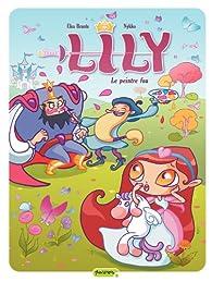 Lily, tome 2 : Le peintre fou par Elsa Brants