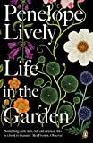"""Life in the Garden A BBC Radio 4 Book of the Week 2017"" av Penelope Lively (author)"
