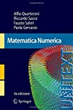 Matematica Numerica, Quarteroni, Alfio and Sacco, Riccardo, 8847056438