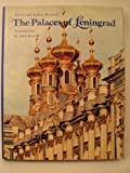 The Palaces of Leningrad, Audrey Kennett, 0500240876