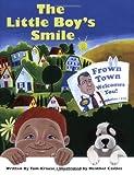 The Little Boy's Smile, Tom Krause, 1425158099
