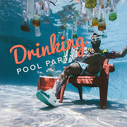Drinking Pool Party: Essential Chillout Music for a Successful Party, Housewarming Party, Best Cocktail Party with Friends and Partying by the Pool