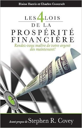 En ligne téléchargement gratuit Les 4 lois de la prospérité financière : Rendez-vous maître de votre argent dès maintenant ! pdf, epub