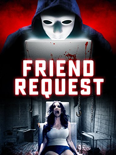 Friend Request 2016 Dual Audio Hindi 201 720p HD Free Torrents Download