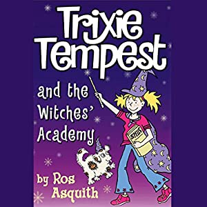 Trixie Tempest and the Witches' Academy Audiobook