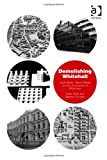 Demolishing Whitehall : Leslie Martin Harold Wilson and the Architecture of White Heat, Sharr, Adam and Thronton, Stephen, 1409423875