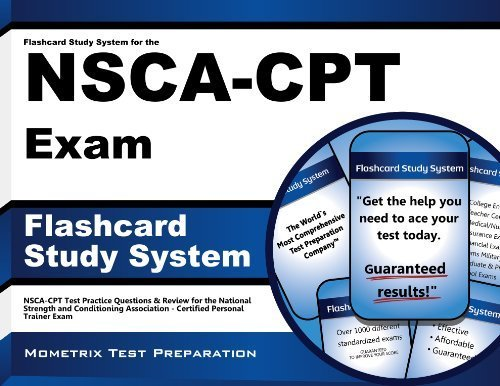 Flashcard Study System for the NSCA-CPT Exam: NSCA-CPT Test Practice Questions & Review for the National Strength and Conditioning Association - Certified Personal Trainer Exam (Cards) by NSCA-CPT Exam Secrets Test Prep Team (2013) Cards