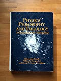 Physics, Philosophy, and Theology : A Common Quest for Understanding, Robert Russell, 0268015767