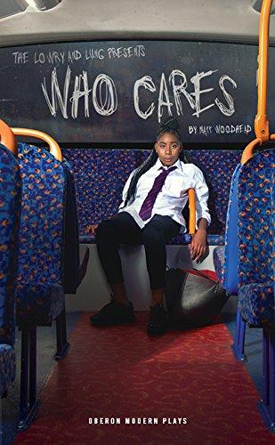 Who Cares (Oberon Modern Plays) by Oberon Books