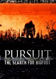 Pursuit: The Search For Bigfoot