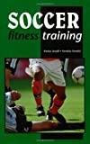 img - for Soccer Fitness Training book / textbook / text book