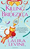 Killing Bridezilla, Laura Levine, 0758277318