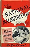 img - for The national malnutrition book / textbook / text book