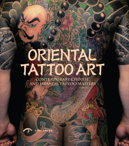 Oriental Tattoo Art: Contemporary Chinese and Japanese Tattoo (Chinese Tattoo)