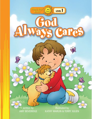 God Always Cares (Happy Day® Books: Level 1) by Happy Day Book