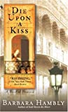 Front cover for the book Die Upon a Kiss by Barbara Hambly