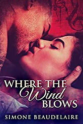Where The Wind Blows: A Contemporary Interracial Romance