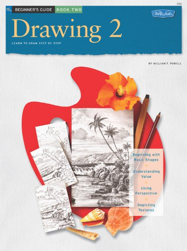 Beginner's Guide: Drawing: Book 2 (How to Draw & Paint/Art Instruction Prog) ()