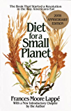 Diet for a Small Planet: The Book That Started a Revolution in the Way Americans Eat: 20th Anniversary Edition