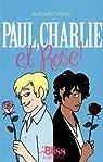 Paul, Charlie et Rose ! par Merlin