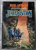 Juxtaposition, Piers Anthony, 034530196X