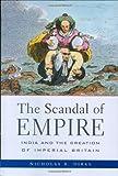 The Scandal of Empire, Nicholas B. Dirks, 0674021665