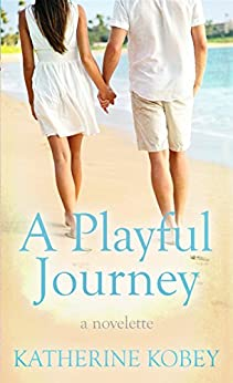 A Playful Journey: A Novelette (Sweet Tea Series Book 1) by [Kobey, Katherine]