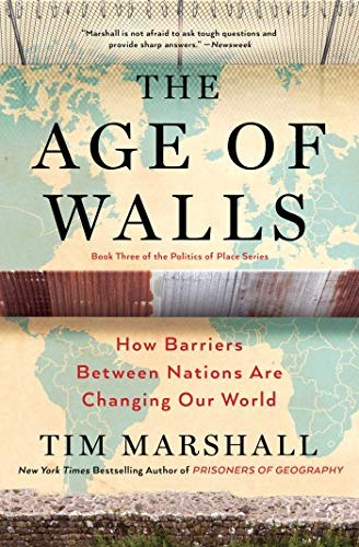 The Age of Walls: How Barriers B...