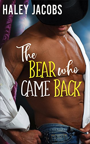 The Bear Who Came Back (The Lone Pine Lodge Book 3)