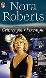 Lieutenant Eve Dallas, Tome 2 : Crimes pour l'exemple par Roberts