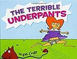 The Terrible Underpants, Kaz Cooke, 0786819243