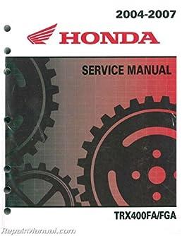 61hn703 2004 2007 service manual honda trx400f fourtrax rancher atv rh amazon com 2004 honda rancher es service manual 2004 honda rancher 400 service manual