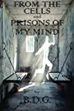 img - for From The Cells and Prisons of My Mind book / textbook / text book